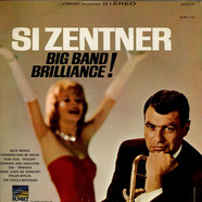 Si Zentner - Big Band Brilliance!