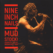 Nine Inch Nails - Mudstock! (Woodstock 1994) Black Vinyl Edition