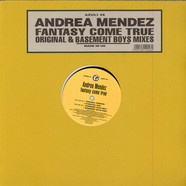 Andrea Mendez - Fantasy Come True (Original & Basement Boys Mixes)