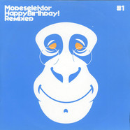 Modeselektor - Happy Birthday! Remixed #1