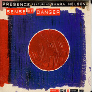Presence Featuring Shara Nelson - Sense Of Danger (Part 1)