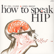 Del Close & John Brent - How To Speak Hip