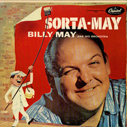 Billy May And His Orchestra - Sorta-May