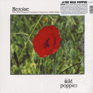 Wild Poppies, The - Heroine: The Wild Poppies Complete Collection (1986-1989)