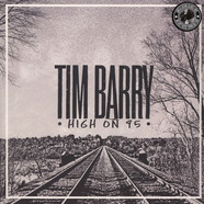 Tim Barry - High On 85 Limited Edition Colored Vinyl