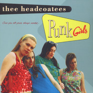 Thee Headcoatees - Punk Girls