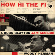 Buck Clayton - How Hi The Fi - A Buck Clayton Jam Session