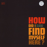 Dream Syndicate, The - How Did I Find Myself Here Indie Colored Vinyl Edition