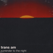 Trans Am - Surrender To The Night