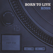 Koss - Born To Live