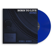 Koss - Born To Live Blue Vinyl Edition