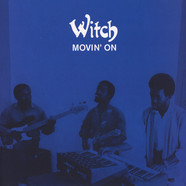 Witch - Movin' On