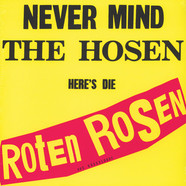Roten Rosen, Die - Never Mind The Hosen - Here's Die Roten Rosen