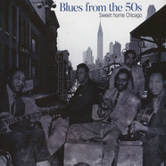 V.A. - Blues from the 50s Sweet Home Chicago