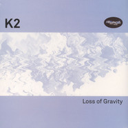 K2 - Loss Of Gravity