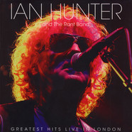 Ian Hunter - Greatest Hits Live In London