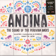 V.A. - Andina - The Sound Of The Peruvian Andes: Huayno, Carnaval & Cumbia (1968-1978)