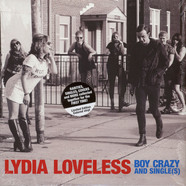 Lydia Loveless - Boy Crazy & Single(s)
