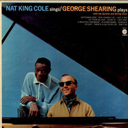 Nat King Cole & George Shearing - Nat King Cole Sings / George Shearing Plays