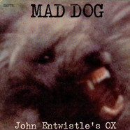 John Entwistle's Ox - Mad Dog