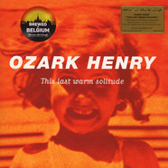 Ozark Henry - This Last Warm Solitude (Ltd Flaming Vinyl)
