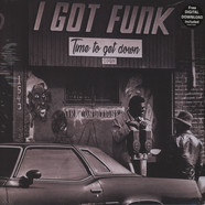 V.A. - I Got Funk - Time To Get Down