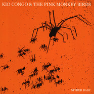 Kid Congo & The Pink Monkey Birds - Spider Baby / Apple In The Razor Blade