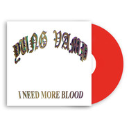 DJ Yung Vamp - I Need More Blood Colored Vinyl Edition