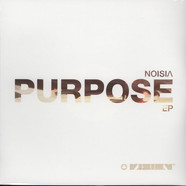 Noisia - Purpose EP
