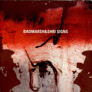 Badmarsh & Shri - Signs