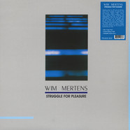 Wim Mertens - Struggle For Pleasure