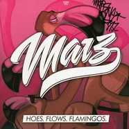 Marz - Hoes. Flows. Flamingos. Pink Vinyl Edition