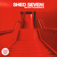Shed Seven - Instant Pleasures Red Vinyl Edition