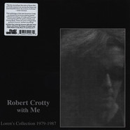 Robert Crotty & Loren Connors - Robert Crotty With Me: Loren's Collection