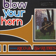 Rico & The Rudies - Blow Your Horn Black Vinyl Edition