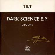 Tilt - Dark Science E.P. (Disc One)