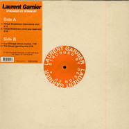 Laurent Garnier - Stronger By Design EP