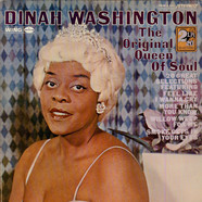 Dinah Washington - The Original Queen Of Soul