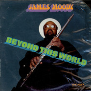 James Moody - Beyond This World