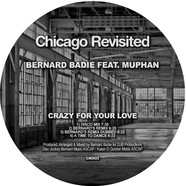 Bernard Badie - Crazy For Your Love Feat. Muphan