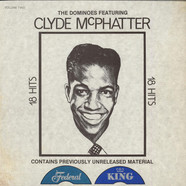 Dominoes, The Featuring Clyde McPhatter - 18 Hits Volume Two
