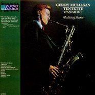 Gerry Mulligan Tentette & Gerry Mulligan Quartet - Walking Shoes