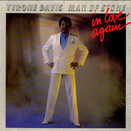 Tyrone Davis - Man Of Stone In Love Again