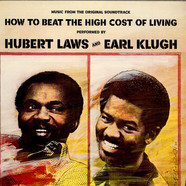Hubert Laws And Earl Klugh - OST How To Beat The High Cost Of Living