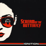 Scream Of The Butterfly - Ignition Deluxe Edition