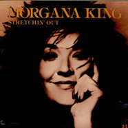 Morgana King - Stretchin' Out