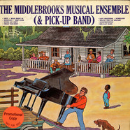 Middlebrooks Musical Ensemble (& Pick-Up Band), The - The Middlebrooks Musical Ensemble (& Pick-Up Band)