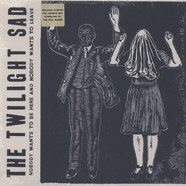 Twilight Sad, The - Nobody Wants To Be Here And Nobody Wants To Leave