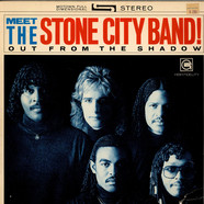 Stone City Band - Meet The Stone City Band! - Out From The Shadow