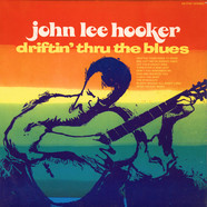 John Lee Hooker - Driftin' Thru The Blues